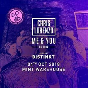 Chris Lorenzo Me And You Tour (All Night)
