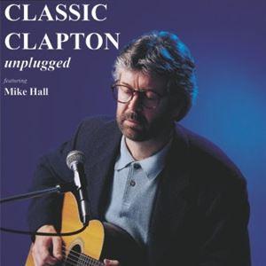 Classic Clapton - Unplugged