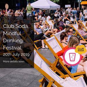 Club Soda Mindful Drinking Festival Summer 2019