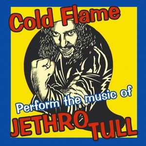 Coldflame's Tribute to Jethro Tull