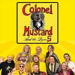 Colonel Mustard And The Dijon 5