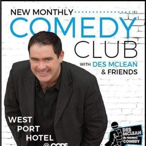 COMEDY NIGHT WITH DES MCLEAN & FRIENDS