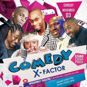 COMEDY X FACTOR - LONDON from See Tickets