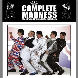 Complete Madness - A Tribute To The Nutty Boys!