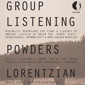 Concrète: Group Listening / Powders / Lorentzian