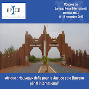 Congrès du Barreau pénal international au Mali