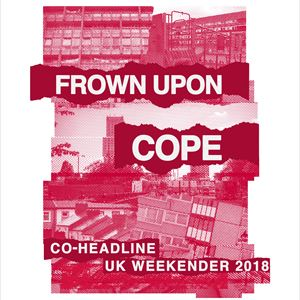 Cope + Frown Upon - 29th March - London