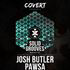 COVERT PRESENTS SOLID GROOVES - JOSH BUTLER, PAWSA