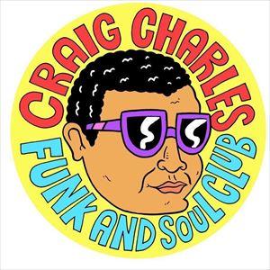 Craig Charles Funk and Soul Club