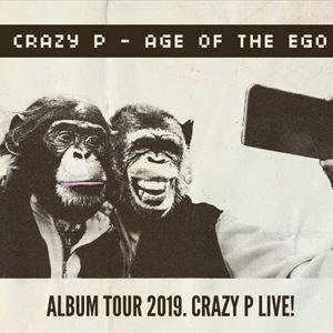 Crazy P Live - Age Of The Ego Album Tour
