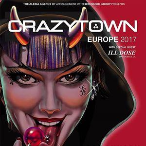 Crazy Town + Ill Dose