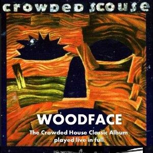 Crowded Scouse - 'Woodface'