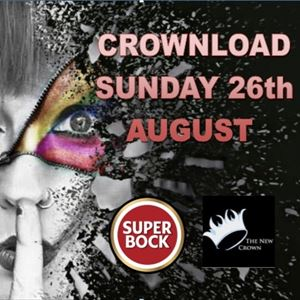 CROWNLOAD 26th August SUNDAY (only)
