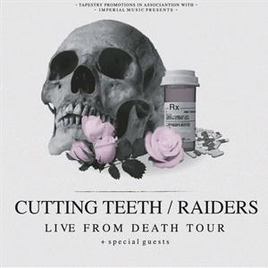 Cutting Teeth, Raiders - Manchester