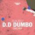 D.D DUMBO