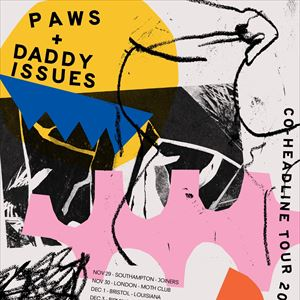 DADDY ISSUES & PAWS