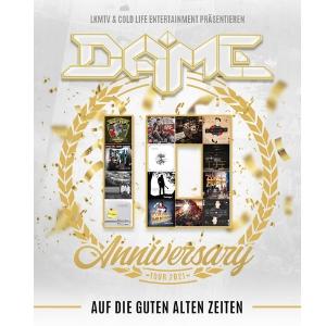 DAME - Auf die guten alten Zeiten Anniversary Tour