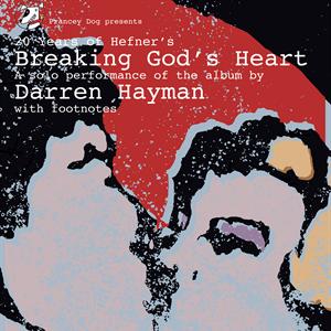 """Darren Hayman performs """"Breaking God's Heart"""""""