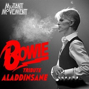David Bowie Tribute AladdinSane: Mutant Movement