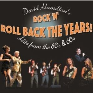 David Hamilton's Rock N Roll Back The Years