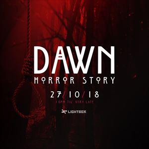 Dawn pres. Dawn Horror Story