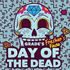 DAY OF THE DEAD - FRESHERS FIESTA