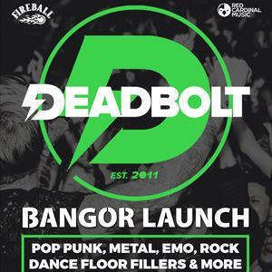 Deadbolt Bangor | Launch Party