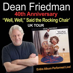 Dean Friedman 40th Anniversary, 'Well, Well,' Tour