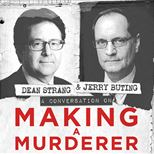 Dean Strang & Jerry Buting: From Making A Murderer