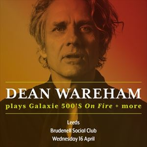 Dean Wareham tickets in