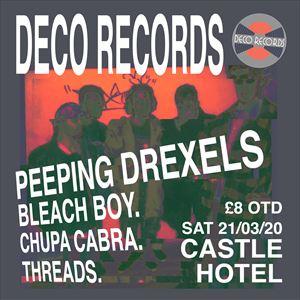 Deco Records Presents Peeping Drexels & Guests