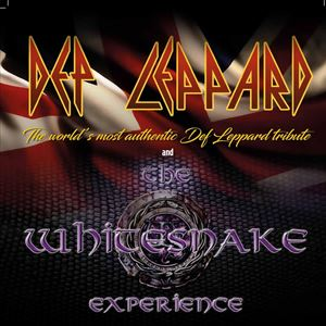 DEP LEPPARD + THE WHITESNAKE EXPERIENCE
