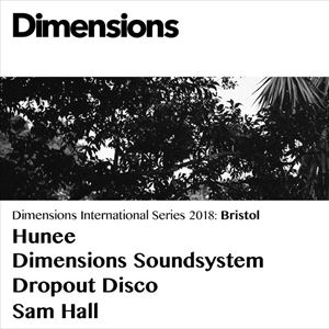Dimensions Festival x Dropout Disco: Hunee