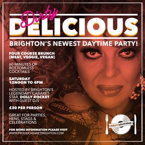 Dirty Delicious - Brunch meets Clubbing