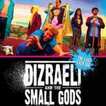 Dizraeli & The Small Gods
