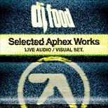 DJ Food - Selected Aphex Works - Live AV Set