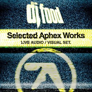 DJ Food - Selected Aphex Works - Live AV Set