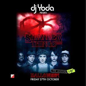 Dj Yoda Pres Stranger Things 2: The Live Mixtape