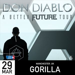 DON DIABLO: BETTER FUTURE TOUR