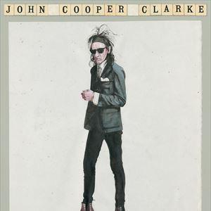 Dr John Cooper Clarke - The Luckiest Guy Alive