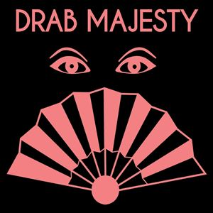 Drab Majesty