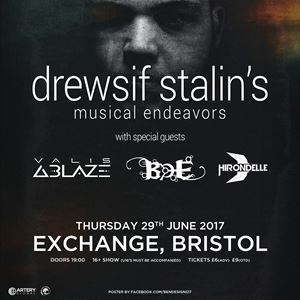 Drewsif Stalin's Musical Endeavors + Support