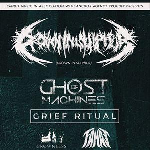 Drown In Sulphur + Ghost of Machines