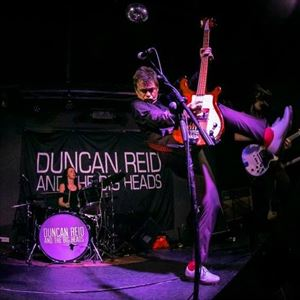 Duncan Reid And The Big Heads
