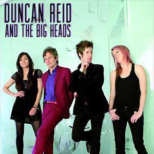 Duncan Reid and the Big Heads (ex Boys)