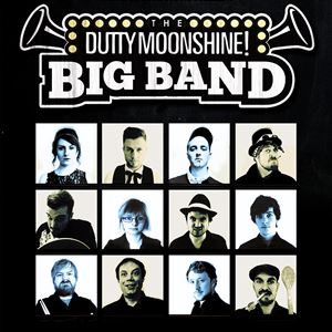 Dutty Moonshine Big Band