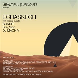 Echaskech and Special Guests