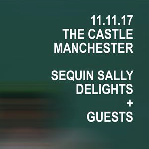 Edges Presents - Sequin Sally + GUESTS