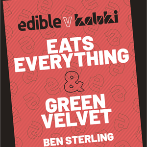 Edible v Kaluki: Eats Everything & Green Velvet