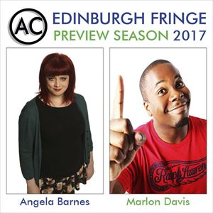 Edinburgh Previews: Marlon Davis and Angela Barnes